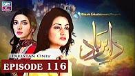 Dil-e-Barbad -  Episode 116 Full HD - ARY Zindagi Drama