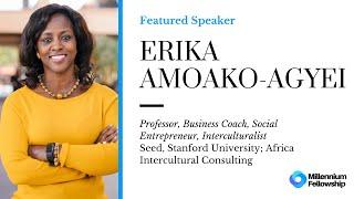 Millennium Fellowship Global Webinar with Erika Amoako-Agyei