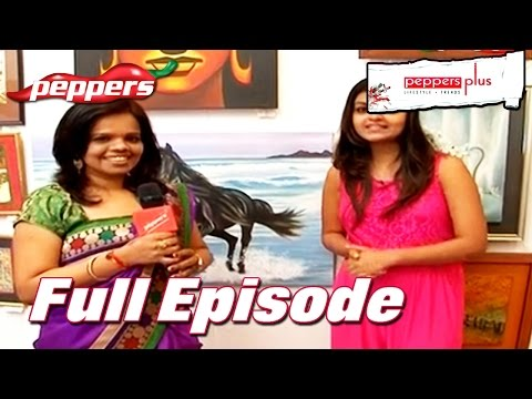Peppers Plus: Chennai Lifestyle Show - CB Art Gallery   April 26