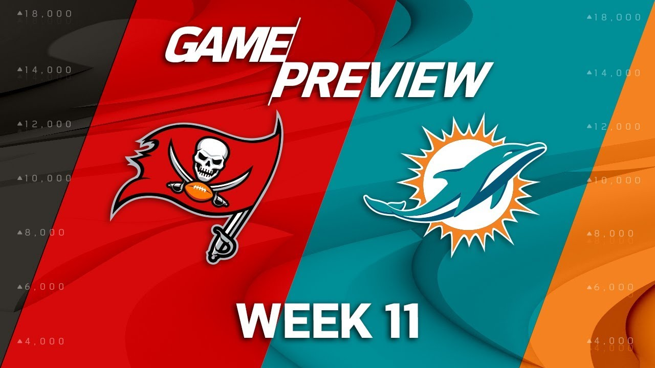 6ac7c120 Tampa Bay Buccaneers vs. Miami Dolphins | NFL Week 11 Game Preview