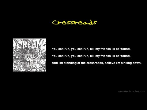 Cream - Crossroads Lyrics