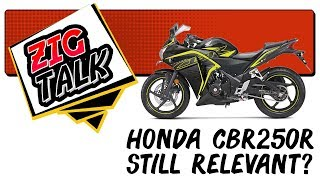 ZigTalk: Is the Honda CBR250R still relevant?