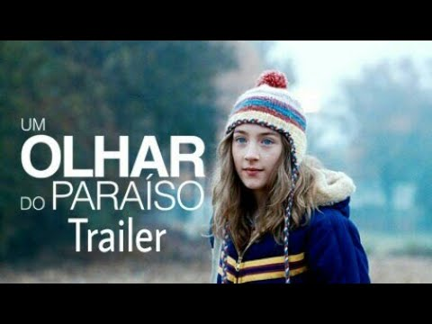 Um Olhar Do Paraíso Confira O Trailer Youtube