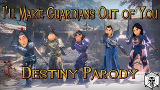 "I'll Make Guardians Out of You - Destiny Parody (from Disney's ""Mulan"")"