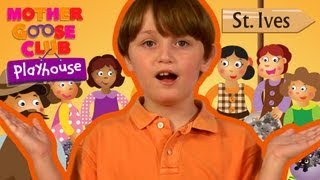 Going To St. Ives - Mother Goose Club Playhouse Kids Video