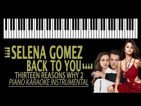 SELENA GOMEZ - Back To You KARAOKE (Piano Instrumental)