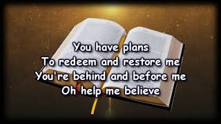 Control ( Somehow You Want Me ) - Tenth Avenue North - worship video with lyrics