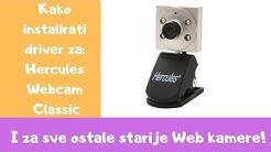Kako instalirati driver za Hercules Webcam Classic - I za sve ostale starije kamere!