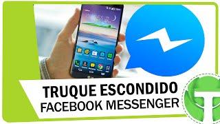 Conheça super truque escondido no Messenger