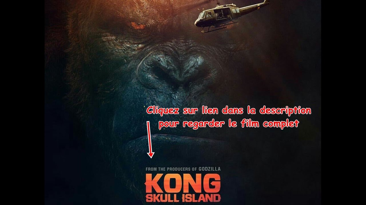 kong skull island film 39 complet 39 en 39 streaming 39 vf youtube. Black Bedroom Furniture Sets. Home Design Ideas