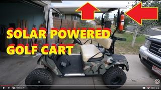 Solar Powered Golf Cart (36V cart &120 watt panel)