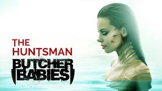 BUTCHER BABIES - The Huntsman (LYRIC VIDEO)