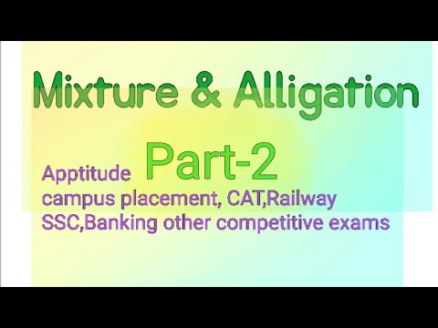 Mixture and Alligation part-2 || important question asked in campus placement,banking, railway, CAT