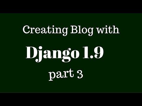Database(Model) Design for Blog application in Django 1.9 tutorial - Part3