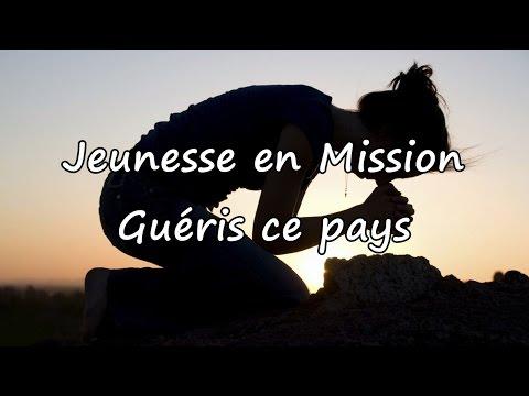 Jeunesse en Mission - Guéris ce pays [avec paroles]