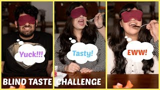 Blind Taste Test Challenge | First Ever  Indian Food Youtuber's  Blind Taste Test Challenge