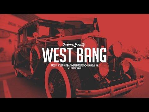West Bang | Gangsta Style Instrumental Drums | Prod. Street Beatz Ft.Tower Beatz