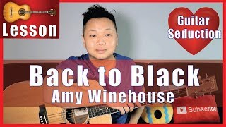Back to Black - Amy Winehouse Guitar Tutorial