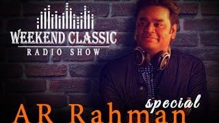 A.r. Rahman Weekend Classic Radio Show ...mp3