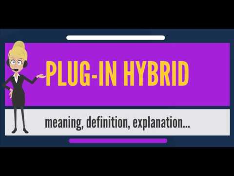 What Is Plug In Hybrid Does Mean Meaning Explanation