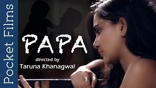 Papa (Father) | Cute Moments Of A Loving Father And His Daughter | Achhe Papa