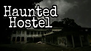 भूतिया हॉस्टल / Haunted Hostel A Real Story
