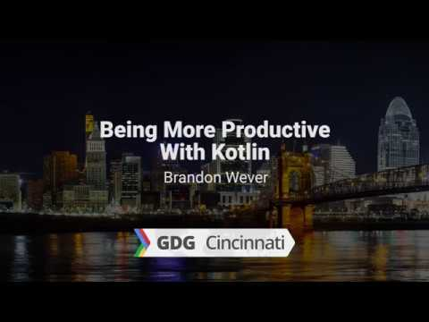 Being More Productive With Kotlin