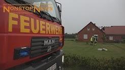 Dachstuhlbrand nach Unwetter in Ostrhauderfehn - Erneuter Blitzschlag während der Löscharbeiten