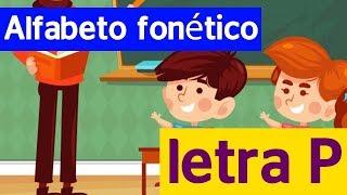 Alfabeto fonético para crianças - letra P
