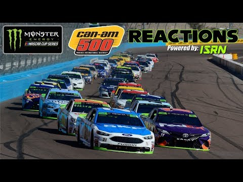 MENCS Can-Am 500 @ Phoenix | LIVE Reactions Powered by ISRN