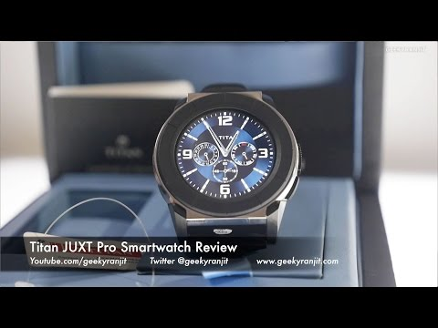 Titan JUXT Pro Smartwatch Review