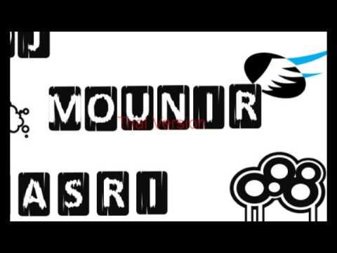 "Dj Mounir Mix Ep 1 ""2016"""