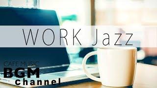 WORK Jazz Music - Chill Out Jazz Beats Music & Bossa Nova Music