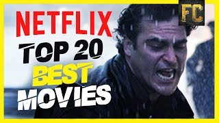 20 Best Movies on Netflix Right Now | Flick Connection