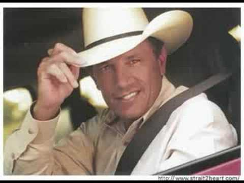 George Strait- The Fireman