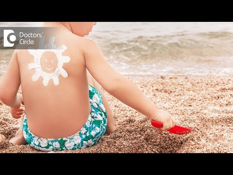 Can sunscreens be used on children? - Dr. Amee Daxini