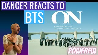 DANCER REACTS TO BTS (방탄소년단) 'ON' Kinetic Manifesto …