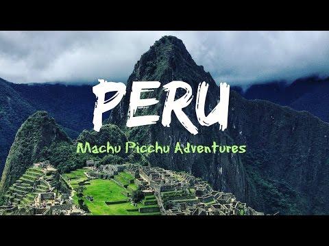 PERU (GOPRO HERO 3+) MACHU PICCHU ADVENTURE