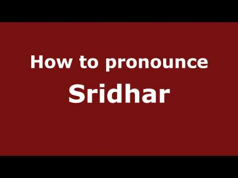 Pronounce Names - How to Pronounce Sridhar