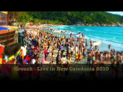 Grouch - Live in New Caledonia 2010 (HQ)