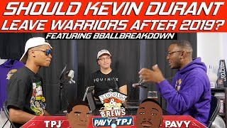 115: Will Kevin Durant Leave the Warriors feat BBALLBREAKDOWN   HoopsnNBrews