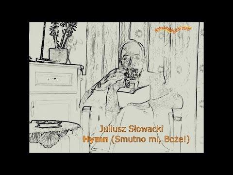 Hymn Smutno Mi Boże Słowacki Youtube