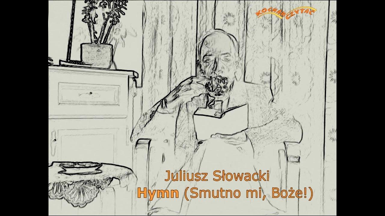 Hymn Smutno Mi Boże Słowacki