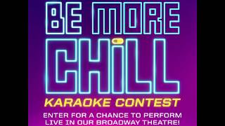 Be More Chill's Karaoke Contest!