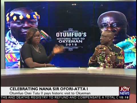 Why Asanteman and Okyeman celebrate Nana Sir Ofori-Atta I - The Pulse on JoyNews (23-8-18)