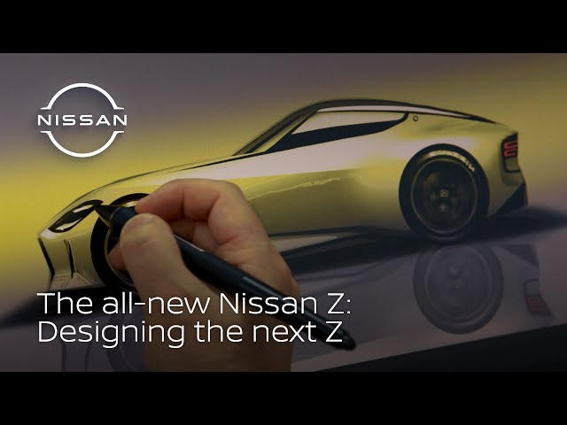 The all-new Nissan Z: Designing the next Z icon