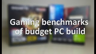 Gaming benchmarks of budget PC build