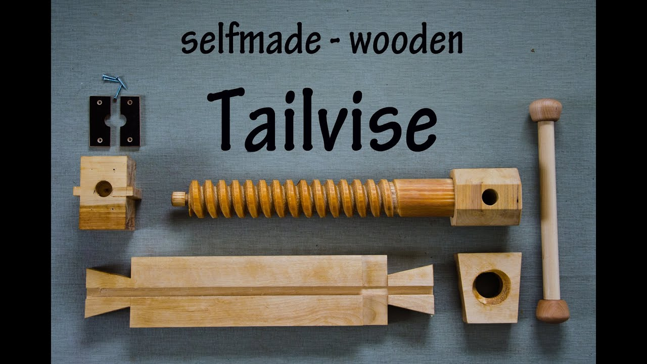 selfmade wooden Tail Vise, Workbench Part III