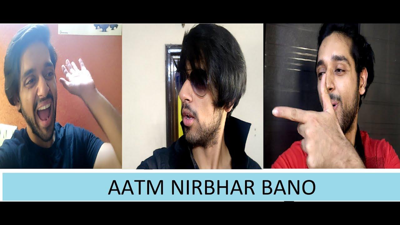 Aatm Nirbhar Bano   Chai Lover's watch this  