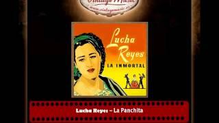 Lucha Reyes – La Panchita